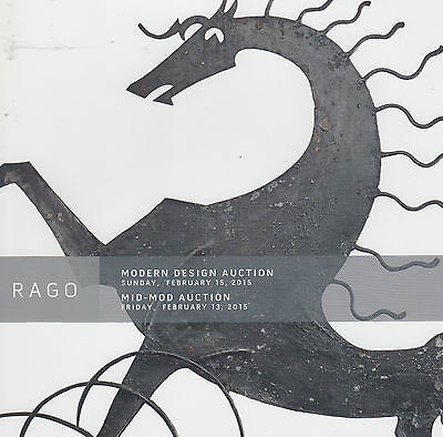 Modern Design & Mid-Mod Auctions Catalog. Rago. Feb. 2015; 270 p. softcover