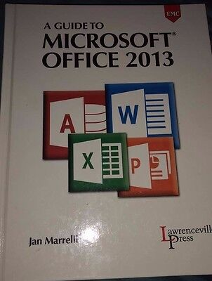 A guide to Microsoft Office 2013 by Jan Marrelli (2014, Hardcover)