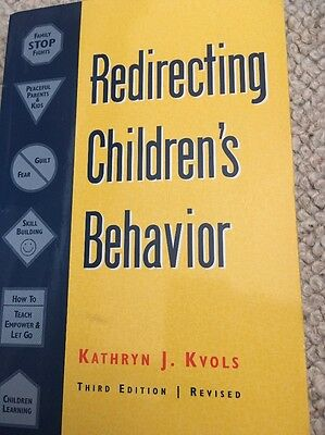 Redirecting Children's Behavior by Kathryn J. Kvols (Paperback, 1998)