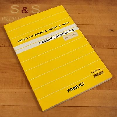 Fanuc B-65160E/02 Parameter Manual. AC Spindle Motor a Series - USED