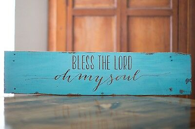 Bless the Lord Oh My Soul Handmade Hand Painted Teal Sign Home Decor