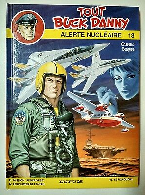 Buck Danny ** Integrale 13 Alerte Nucleaire **  Comme Neuf Charlier/bergese