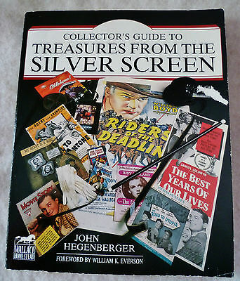 Collector's Guide to Treasures from the Silver Screen by John Hegenberger...