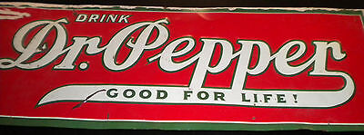 Dr-Pepper-Good-For-Life-Green-boder-EARLY-tin-sign-19-1-2-inches