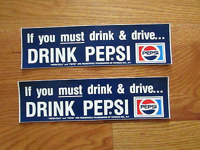 Set of 2 Pepsi Cola Bumper Stickers   If You Must Drink & Drive...Drink Pepsi
