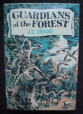 Guardians Of The Forest*j.e. Hood*hc/dj* First American Edition*rare