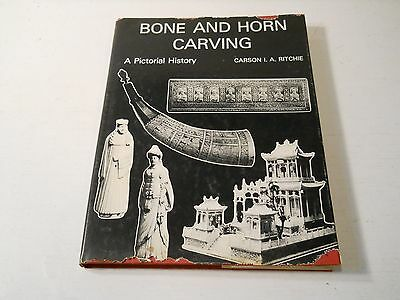 Bone And Horn Carving A Pictorial History Carson I.a. Ritchie