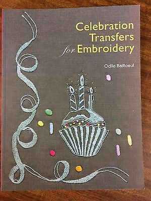 Celebration Transfers for Embroidery by Odile Bailloeul  200 + Iron-On Transfers