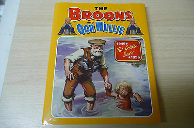The Broons And Oor Wullie Book. 1946 The Golden Years 1956.