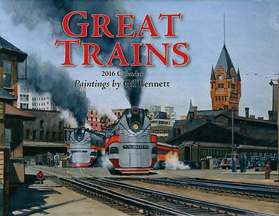 NEW SEALED Great Trains Paintings by Gil Bennett 2016 Calendar from Tidemark