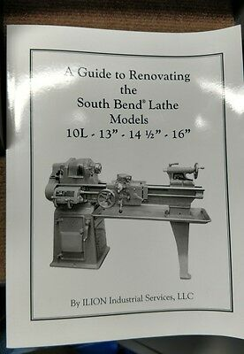 Rebuild Book for South Bend Lathe 10L, 10R, 13,14.5 & 16