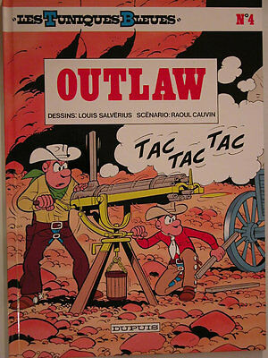 Les Tuniques Bleues  ** Tome 4 Outlaw  ** Neuf Lambil/cauvin