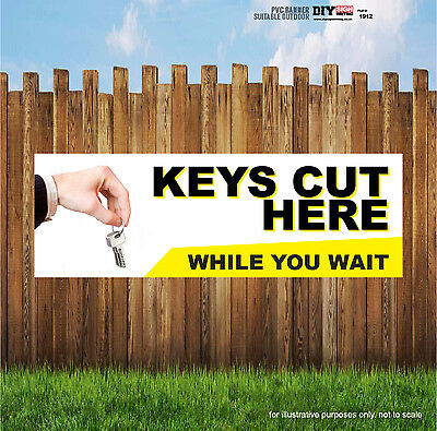 KEYS CUT HERE WHILE YOU WAIT Indoor and Outdoor PVC Banner Sign