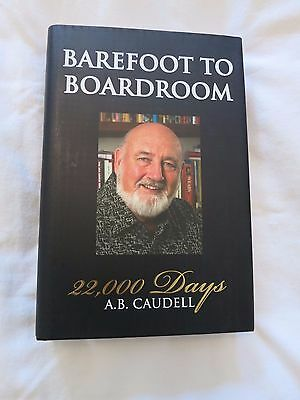 Barefoot to the Boardroom by A.C.Caudell Ist edition hardback signed letter
