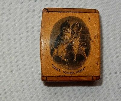 Antique Wooden Mauchline Ware Dont Tommy Dont Cats Snuff Box