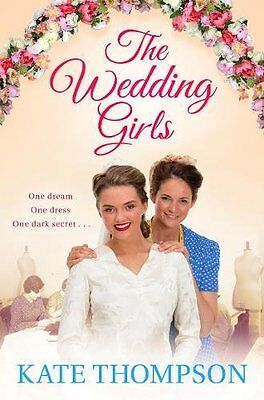 The Wedding Girls by Kate Thompson Paperback Book New