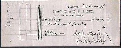 Cheque Messrs T & Tt Paget Bankers Leicester  2Nd March 1876 £100