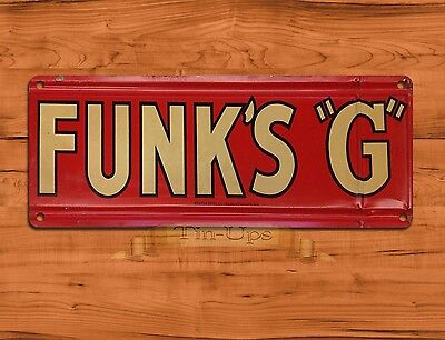 "TIN SIGN ""Funk's ""G"" NOT EMBOSSED Garage Rustic Music Wall Decor"