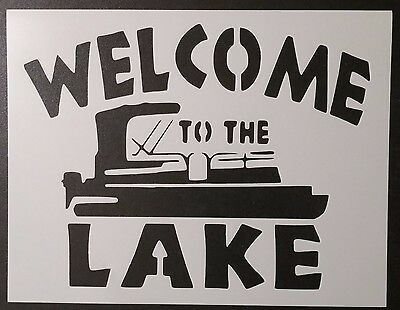 "Welcome To The Lake Boat 8.5"" x 11"" Custom Stencil FAST FREE SHIPPING"