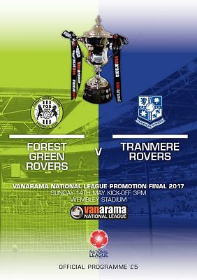 VANARAMA NATIONAL LEAGUE  PLAY OFF FINAL 2017 Tranmere Rovers v Forest Green