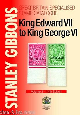 Great Britain Specialised Vol 2 Stamp Catalogue Four Kings Edward Vii George Vi