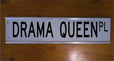 Drama Queen Place Street Sign Road Bar Sign Funny Xmas Gift