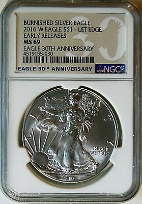 2016 W Burnished American Silver Eagle Unc. Coin NGC MS69 Early Releases 30th
