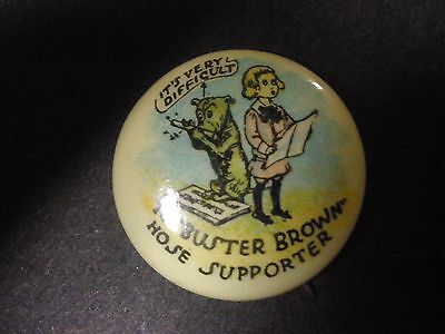 """Buster Brown Hose Supporter Advertising Pin Pinback Button 7/8"""""""