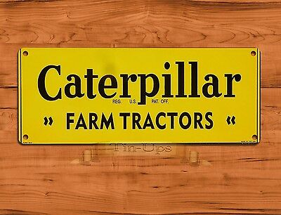 "TIN-UPS TIN SIGN ""Caterpillar Farm Tractors""  Farm Rustic Wall Decor"