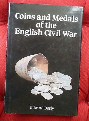 Coins And Medals Of The English Civil War By E. Besly, 1990 Seaby Hardback Book