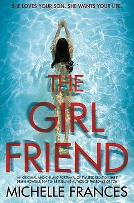 The Girlfriend by Michelle Frances Paperback Book New