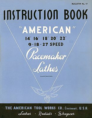 American Pacemaker Lathes Instruction Book * CDROM * PDF