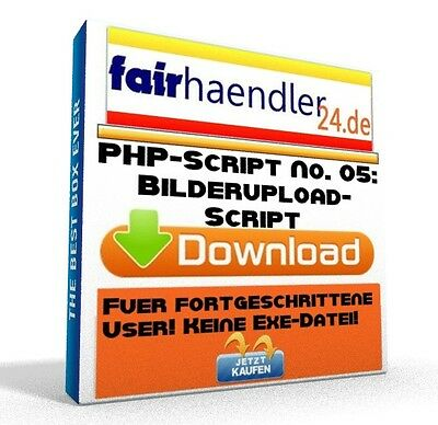 PHP-SCRIPT No. 05 Bilderupload Webmaster Bilder Upload Software PC Upload 1A MRR