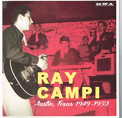 "RAY CAMPI - AUSTIN, TEXAS 1949 - 1950 (New 10"" VINYL LP) (Un-issued Country Bop)"