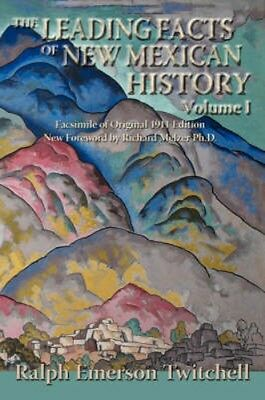NEW The Leading Facts Of New Mexican History,... BOOK (Paperback / softback)