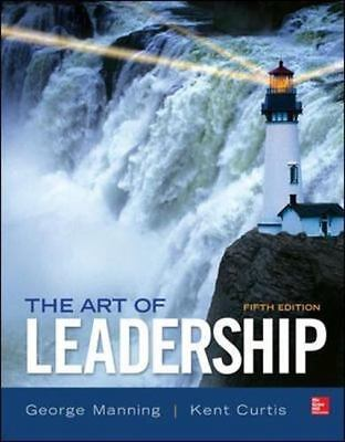 The Art of Leadership by George Manning and Kent Curtis (2014, Paperback)