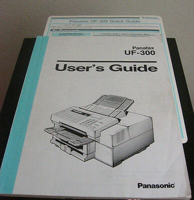 Panasonic Panafax UF-300 Fax Machine ORIG USER'S GUIDE USER MANUAL + QUICK GUIDE