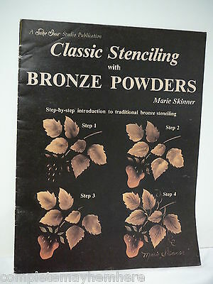 Classic Stenciling with Bronze Powders by Marie Skinner- folk art