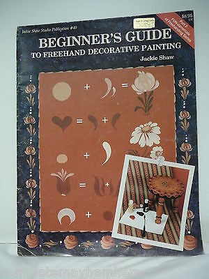 Beginner's Guide to Freehand Decorative Painting by Jackie Shaw- folk art
