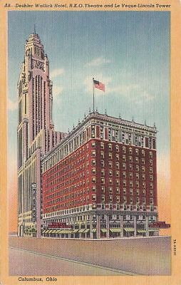 Postcard Deshler Wallick Hotel RKO Theatre Le Veque Lincoln Tower Columbus OH