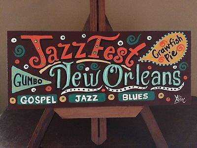 Jazz Fest,original wood sign,local New Orleans, Louisiana Folk Art AlineCross