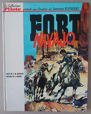 Collection Pilote / Giraud   *** Blueberry 1. Fort Navajo  ***  Eo 1965 Ttbe