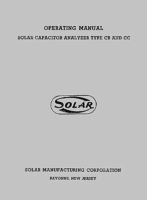 Solar Model CB and CC Capacitor Analyzer and Resistance Bridge Operating Manual