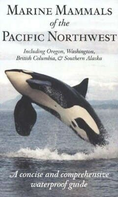 NEW Marine Mammals Of The Pacific Northwest by Pieter A.... BOOK (Paperback)
