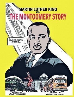 Martin Luther King and the Montgomery Story: 1958 Martin Luther King Comic