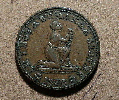 """Sharp 1838 Anti-Slavery Token """"am I Not A Woman & A Sister"""" Low-54, Ht-81 In Xf"""