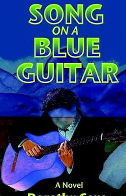 NEW Song On A Blue Guitar by Dorothy Cave BOOK (Paperback / softback) Free P&H