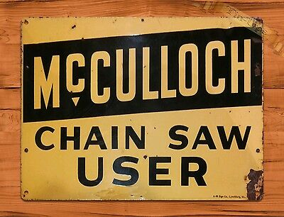"TIN SIGN ""McCulloch Chain Saw User"" Garage Tool Rustic Wall Decor"