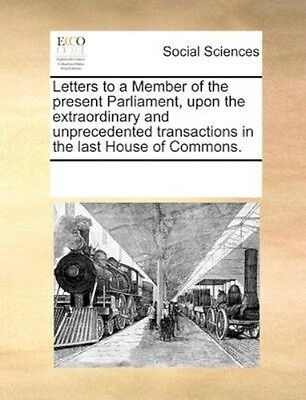 NEW Letters To A Member Of The Present... BOOK (Paperback / softback)