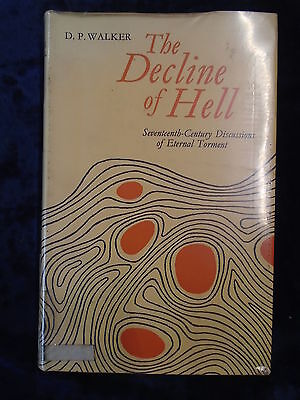 THE DECLINE OF HELL by D P WALKER-ROUTLEDGE & KEGAN PAUL 1964-H/B*1ST EDITION*